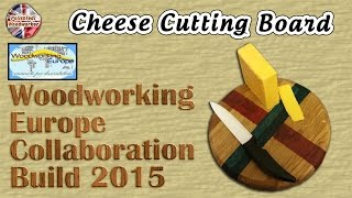 Cheese Rolling Trophy Cutting Board - Woodworking Europe Collaboration Build 2015