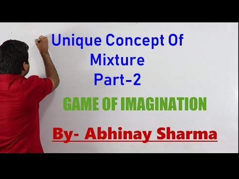 Formula of mixture - (Game of Imagination) Concept of Mixtur