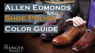 Allen Edmonds Shoe Polish Color Guide | Saphir Medaille D'Or