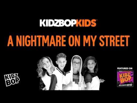 KIDZ BOP Kids - A Nightmare On My Street (Halloween Hits!)