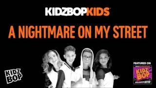 KIDZ BOP Kids - A Nightmare On My Street (Halloween Hits!)
