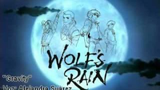 Wolf's rain - Gravity (Cover latino) ver. Alejandra Suárez