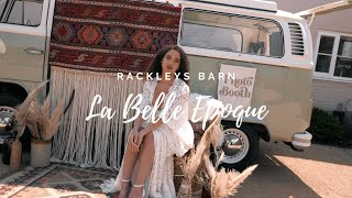 La Belle Époque - Rackleys Barn Pt1