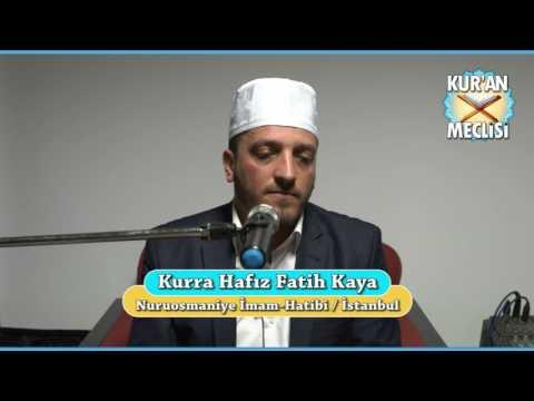 Hafız Fatih Kaya - Kuran Meclisi (13.03.2017)
