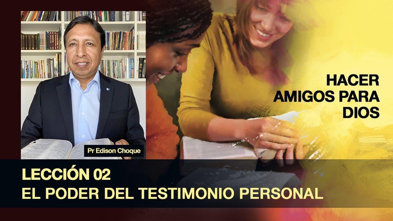Lección 02 - El poder del testimonio personal (3ºTrim/2020)