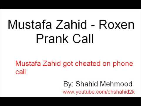 Roxen Mustafa Zahid Prank call