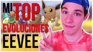 TOP MIS EEVEE EVOLUCIONES FAVORITAS | Folagor03