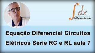 grings equao diferencial circuitos eltricos srie rc e rl aula 7