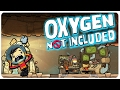 This Is My O Face! - Oxygen Not Included Gameplay | Let's Play Oxygen Not Included Part 1