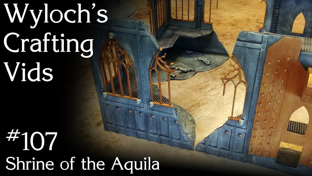 How to Build a Shrine of the Aquila for Warhammer 40k Terrain (WCV 107)
