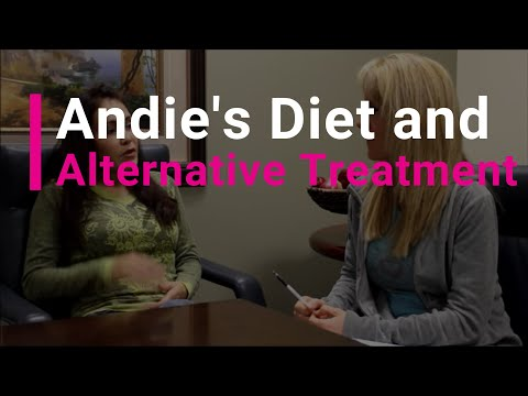 Andie has breast cancer, changes her diet and uses alternative treatment