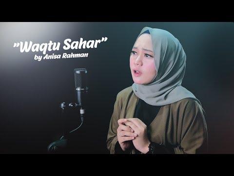 Anisa Rahman - Waqtu Sahar