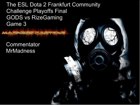 GODS vs RizeGaming ~Game 3~ Dota 2 Frankfurt Community Challenge Playoffs Finals