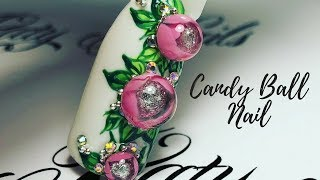Nail Tutorial: Candy Ball Nail. Bubble Flower 3D | Новый дизайн ногтей Candy Ball 🍭