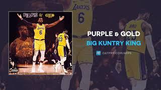 Big Kuntry King - Purple & Gold (AUDIO)