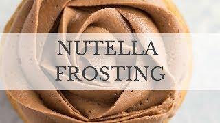Nutella Buttercream Frosting Recipe