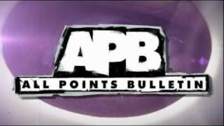 Trailer - ALL POINTS BULLETIN (APB) Human Avatar Trailer for PC