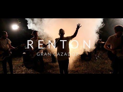Renton - Gran Cazador (Videoclip Oficial)
