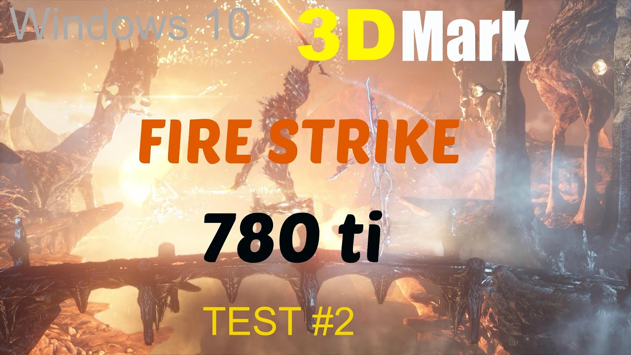 Fire Strike Test