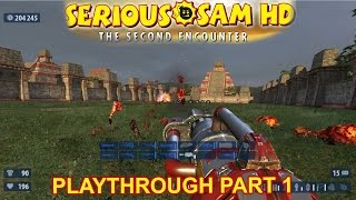 Serious Sam: The Second Encounter HD - playthrough part 1 - 1080p60fps - No commentary