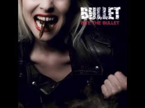Bullet - Bite The Bullet