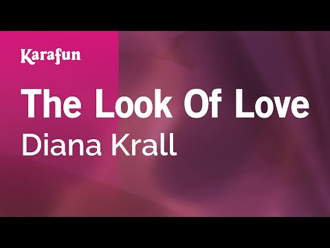 Karaoke The Look Of Love - Diana Krall *