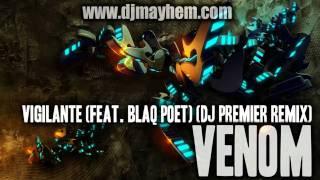 Venom - Vigilante (Feat. Blaq Poet) (DJ Premier Remix) (2011)