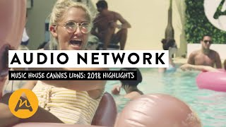 Cannes Lions Music House Highlights 2018