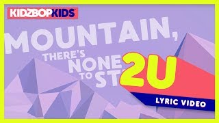 KIDZ BOP Kids - 2U (Official Lyric Video) [KIDZ BOP 36]