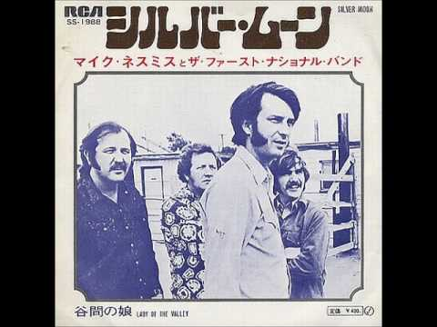 マイク・ネスミスMike Nesmith & The First National Band/シルバー・ムーンSilver Moon (1971年)