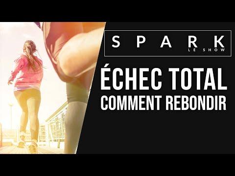 Échec total : comment rebondir I SPARK LE SHOW - Franck Nicolas
