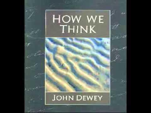 HOW WE THINK by John Dewey