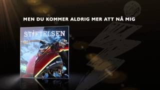 Stiftelsen - En annan värld (official lyric video)
