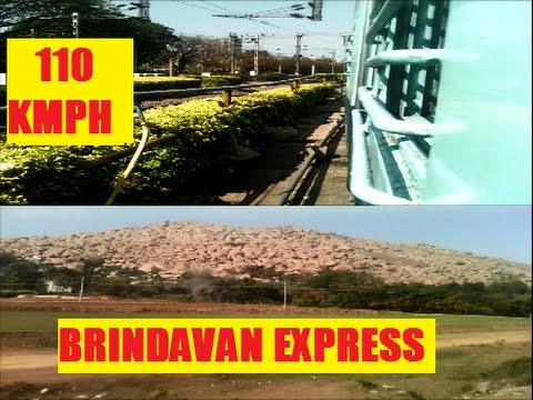Full Journey [ Part - 1 ] : Onboard Brindavan SF Express Bangalore - Bangarpet Section [110 kmph ].