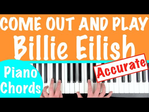 How to play 'COME OUT AND PLAY' by Billie Eilish | Piano Chords Tutorial Lesson