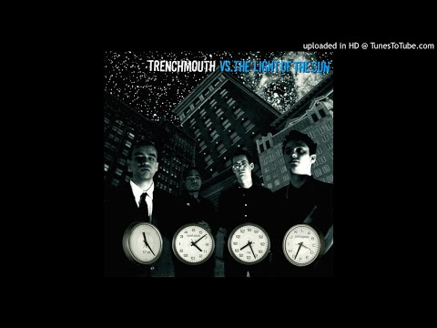 Trenchmouth - A Prescription Written In A Different Language