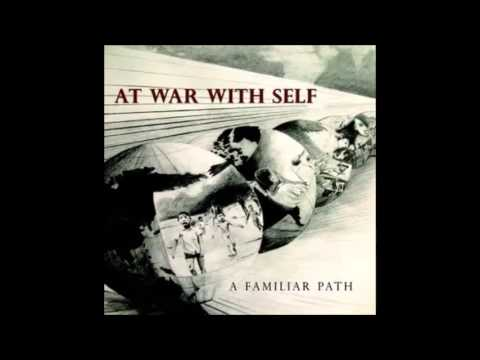 At War With Self - A Familiar Path