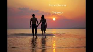 Patrick Barnett - Company (lyric video)