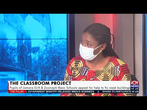 Pupils of Jamara D/A and Zoonayili Basic Schools appeal for help to fix weak buildings- (20-9-21)