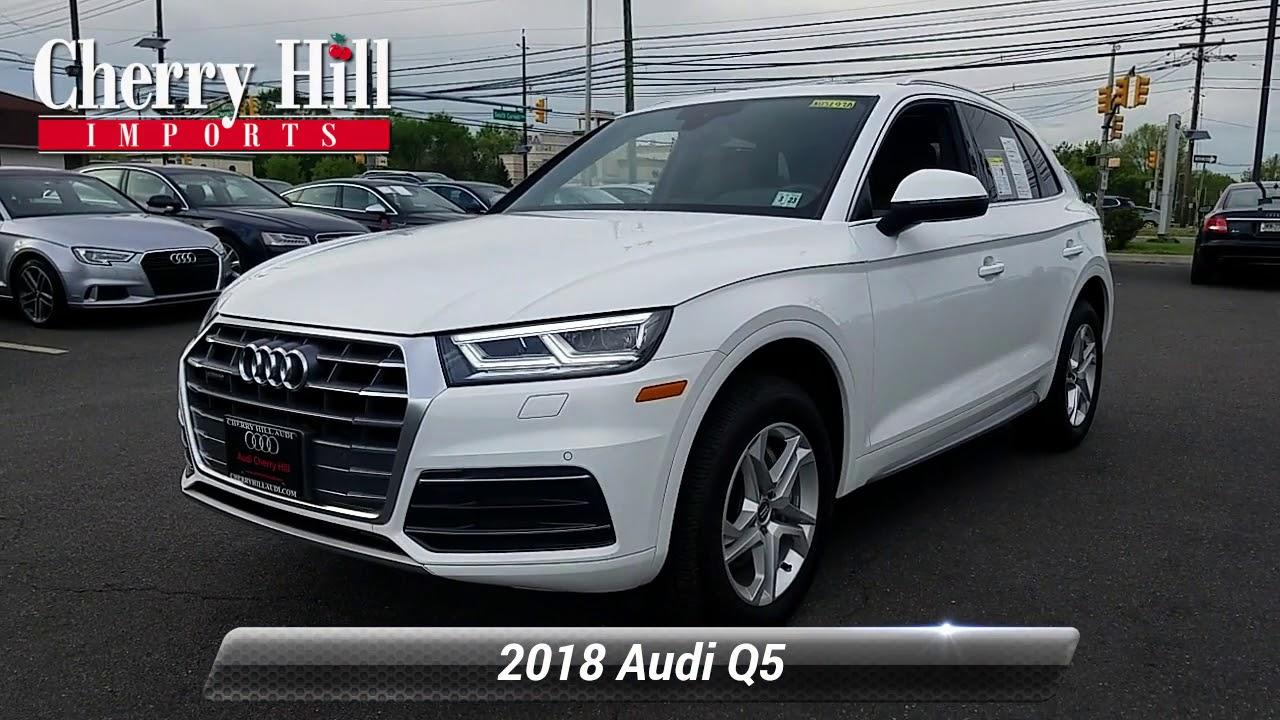 Audi Cherry Hill >> Certified 2018 Audi Q5 Premium Plus Cherry Hill Nj A42693a Youtube