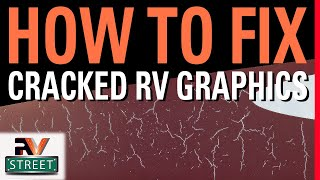 How to fix cracked & faded RV graphics. Easy DIY job
