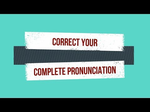 Complete Pronunciation Solution for English words