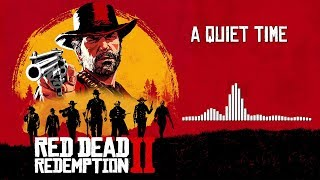 Red Dead Redemption 2  Soundtrack - A Quiet Time | HD (With Visualizer)