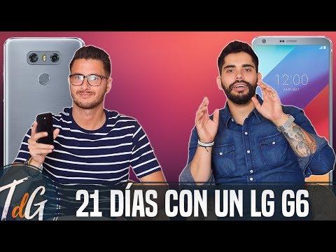 21 días con un LG G6