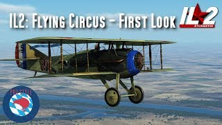 IL2 Flying Circus - First Look