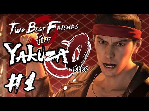 Two Best Friends Play Yakuza 0 (Part 1)