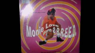 Monie Love - Born 2 B.R.E.E.D. Silky Jazz Mix