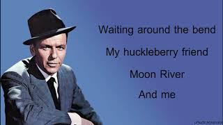 Frank Sinatra – Moon River🎵(Lyrics)