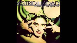 Astrid Hadad - Corazón Sangrante 8. Tanta Vanidad