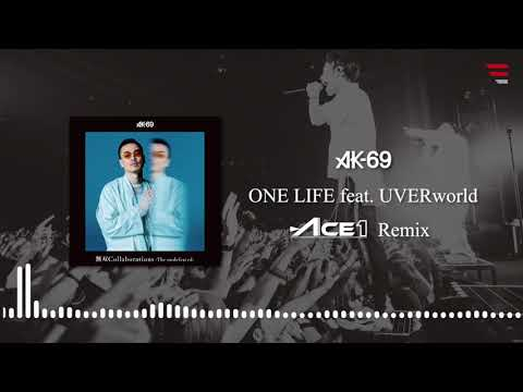 AK-69 / ONE LIFE feat. UVERworld -ACE1...